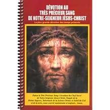 Devotion au Tres Precieux Sang de Notre-Seigneur Jesus-Christ