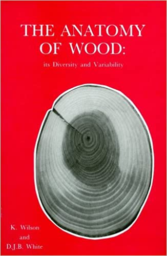 Anatomy of Wood: Its Diversity and Variability