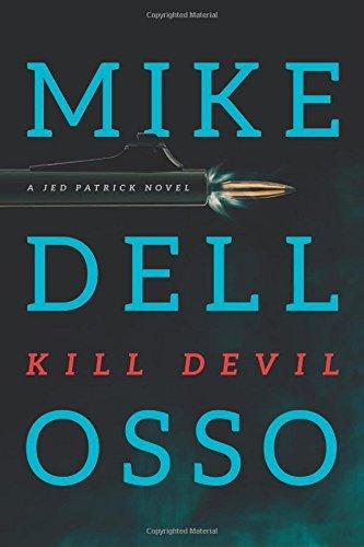 Read Online Kill Devil (Jed Patrick) pdf