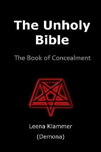 Read Online The Unholy Bible: The Book of Concealment pdf epub