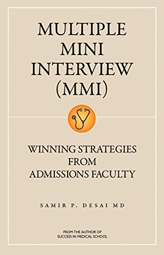 Multiple Mini Interview (MMI): Winning Strategies From Admissions Faculty - http://medicalbooks.filipinodoctors.org