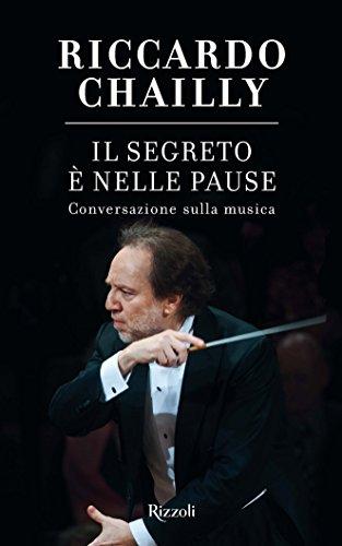 Il segreto è nelle pause: Conversazione sulla musica (Italian - Account Rcs
