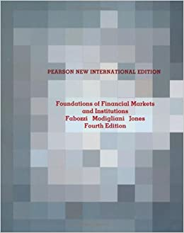 Book Foundations of Financial Markets and Institutions: Pearson New International Edition
