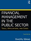 img - for Financial Management in the Public Sector: Tools, Applications and Cases book / textbook / text book