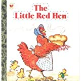 The Little Red Hen (A First Little Golden Book)