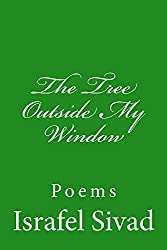 The Tree Outside My Window: Poems