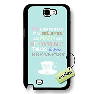 Alice in Wonderland Quote Hard Plastic Phone Case & Cover for Samsung Galaxy Note 2 - Black