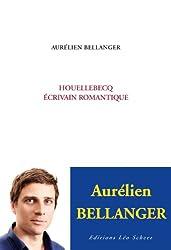 Houellebecq, écrivain romantique