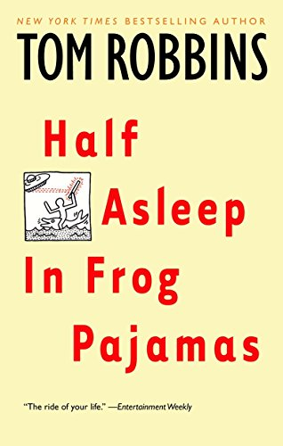 Half Asleep in Frog Pajamas: A Novel