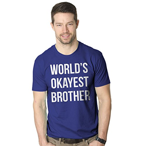 Crazy Dog Tshirts Mens Worlds Okayest Brother Shirt Funny T Shirts Big Brother Sister Gift Idea (Royal) L