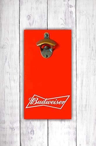 Budweiser Bar Sign Budweiser Beer Bottle Opener Budweiser Beer Sign King of Beers Wall Mounted Opener Man Cave Sign -by LEADING EDGE DESIGNS