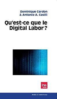 Qu'est-ce que le Digital Labor ? par Dominique Cardon