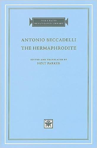 The Hermaphrodite (The I Tatti Renaissance Library) (English