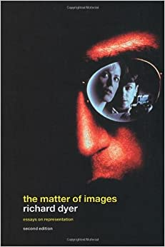 the matter of images essays on representation Mediated images aaron baker richard dyer, the matter of images: essays on representations, second edition (london: representation in any desired format.