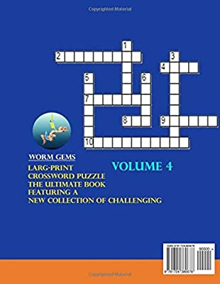 Larg-Print Crossword puzzle the ultimate book featuring a new collection of challenging Crossword Criss Cross Puzzle Books Volume 4