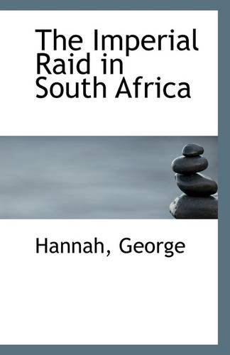 The Imperial Raid in South Africa ebook