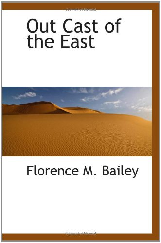 - Out Cast of the East
