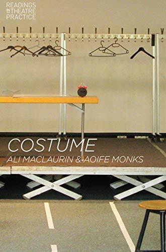 Globe Theatre Costumes - Costume: Readings in Theatre