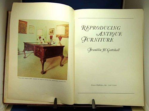 Reproducing Antique Furniture (Creative Arts & Crafts)