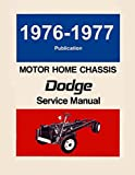 1976 1977 Dodge Motor Home Class A Chassis Shop Service Repair Manual Factory