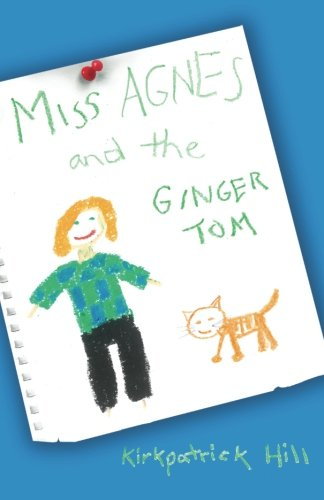- Miss Agnes and the Ginger Tom