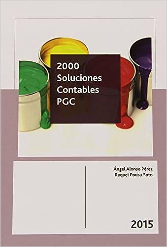 Descargar El Autor Mejortorrent 2000 Soluciones Contables Pgc 2015 Formato PDF Kindle
