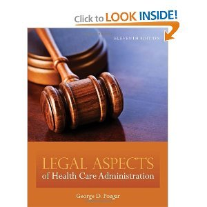 By George D. Pozgar: Legal Aspects of Health Care Administration Eleventh (11th) Edition ebook