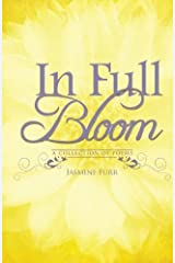 In Full Bloom: A Collection of Poems by Jasmine Furr by Jasmine D. Furr (2013-07-01) Paperback