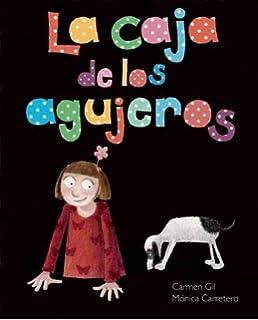 La caja de los agujeros (Spanish Edition)