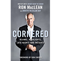 Cornered: Hijinks, Highlights, Late Nights and Insights