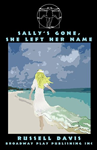Sally's Gone, She's Left Her Name