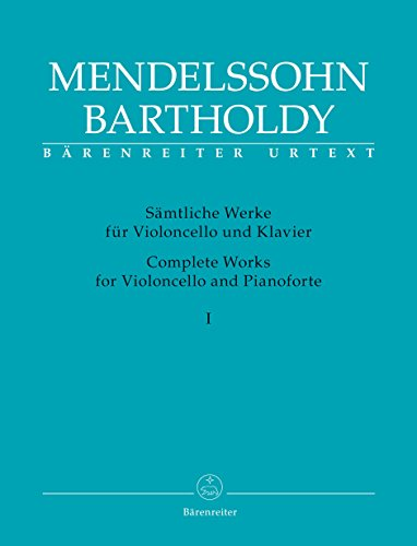 - Mendelssohn: Complete Works for Cello & Piano - Volume 1