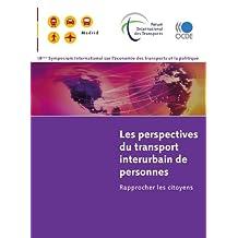 Les perspectives du transport interurbain de personnes: Rapprocher les citoyens (TRANSPORTS)