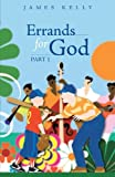 Errands for God Part 1, James Kelly, 1490808345