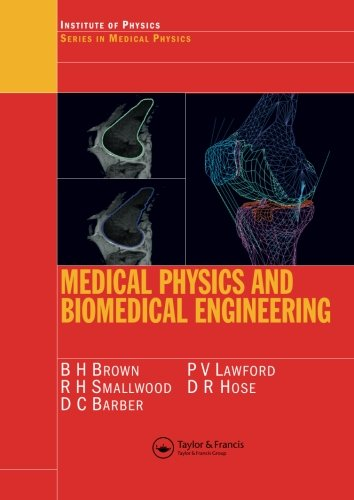 Medical Physics and Biomedical Engineering (Series in Medical Physics and Biomedical Engineering)