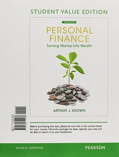 Personal Finance: Turning Money Into Wealth, Student Value Edition (6th Edition) (Prentice Hall Series in Finance)