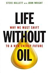 [LIFE WITHOUT OIL] by (Author)Wright, John on Jun-01-11