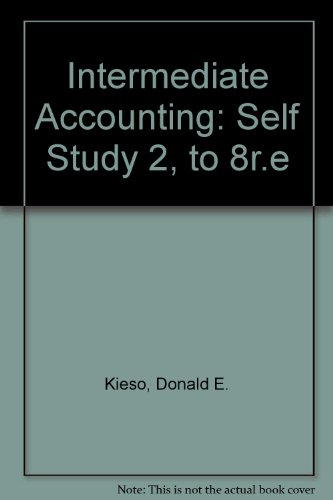 Intermediate Accounting, Self-Study 2