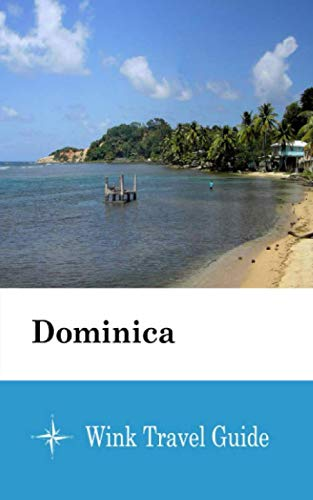 Dominica  - Wink Travel Guide