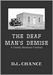 The Deaf Man's Demise (A FAMILY BUSINESS Contract) (English Edition)