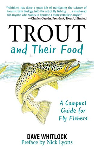 Trout and Their Food: A Compact Guide for Fly Fishers ()