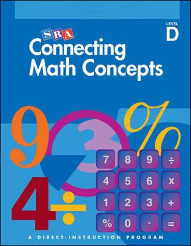 - Connecting Math Concepts, 2003 Edition, Level D Presentation Book 2 (Direct Instruction)
