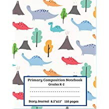 "Primary Composition Notebook, Grades K-2, Story Journal: Dinosaur Notebook For Boys, Kids, 8.5"" x 11"" 110 Story Paper Pages, Top Line, Dotted Mid-Line And  Picture Space Schools & Teaching Exercise Book, Primary Composition Book with Drawing Space, Box  For Kindergarten to Early Childhood 1st, & 2nd Grades."