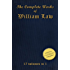 The Complete Works of WILLIAM LAW (17-in-1)