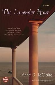The Lavender Hour: A Novel