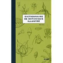 Dictionnaire de botanique illustré (Le)