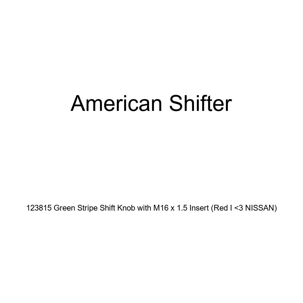American Shifter 123815 Green Stripe Shift Knob with M16 x 1.5 Insert Red I 3 Nissan