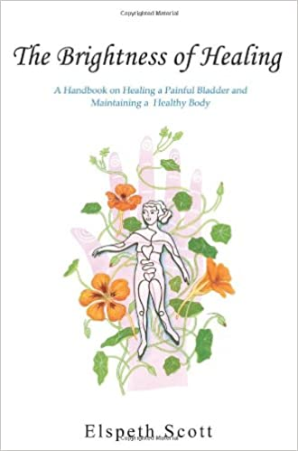 Book The Brightness of Healing: A Handbook on Healing a Painful Bladder and Maintaining a Healthy Body