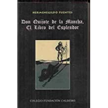 Don Quijote de La Mancha, El Libro del Esplendor