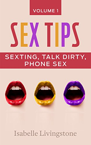 Dirty talk phone sex tips